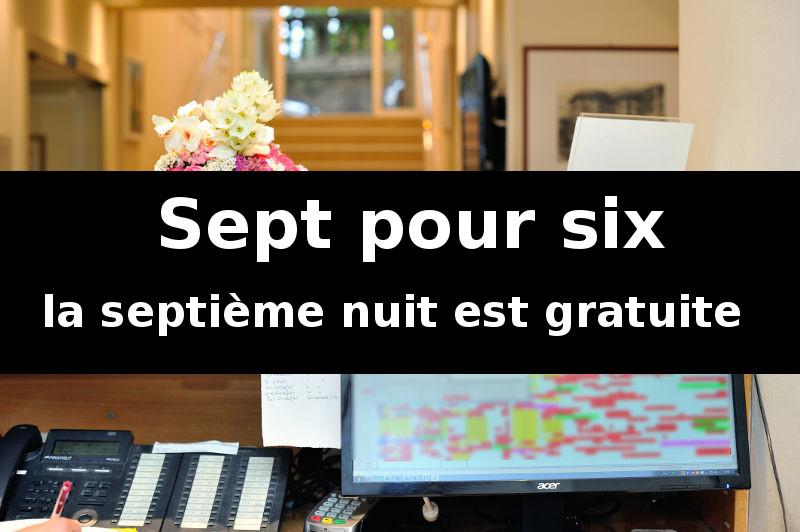 «Sept pour six» … la septième nuit est gratuite en moyenne et basse saison